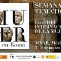 El MNAR de Mrida dedica una semana de su actividad a la Mujer con motivo del 8M