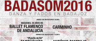 Badasom reunir� en Badajoz a tres compa��as de flamenco y los fadistas m�s relevantes del momento