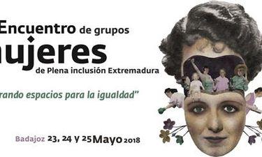 Plena inclusión organiza Encuentro Grupos de Mujeres Recuperando espacios para la Igualdad