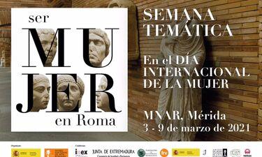 El MNAR de Mérida dedica una semana de su actividad a la Mujer con motivo del 8M