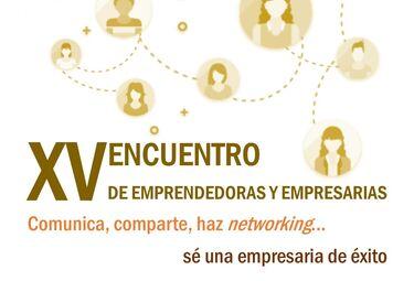 XV Encuentro de Emprendedoras y Empresarias: